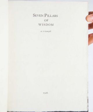 Seven Pillars of Wisdom [Presentation Copy]