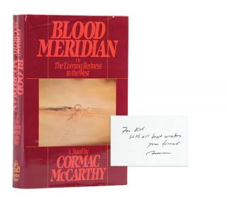 Blood Meridian or The Evening Redness in The West (Presentation copy)