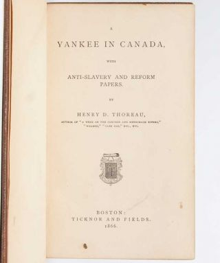 A Yankee in Canada, With Anti-Slavery and Reform Papers