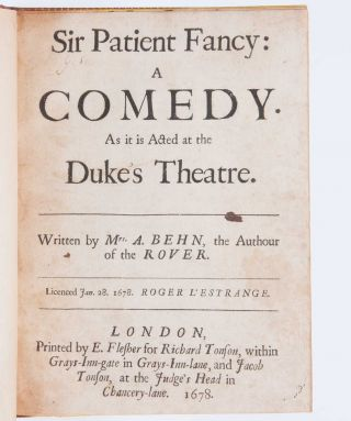 Sir Patient Fancy: A Comedy.
