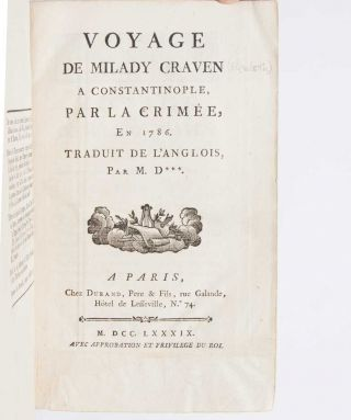 Image 4 of 7 for Voyage de Milady Craven a Constantinople, par la Crimee en 1786