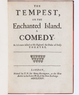 Tempest. Or the Enchanted Island. A Comedy: As It Is Now Acted at His Highness the Duke of York's Theatre.