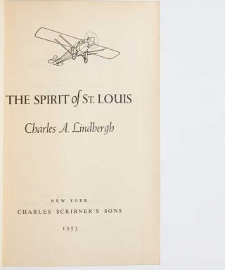 Image 5 of 9 for The Spirit of St. Louis (Signed Presentation Edition