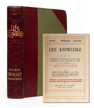 Image 1 of 5 for Life Knowledge, or, A Woman's Responsibilities and Duties at All Periods of Life