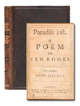 Paradise Lost. A Poem in Ten Books. The Author John Milton.