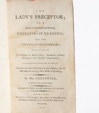 The Lady's Preceptor; or, A Series of Instructive and Pleasing Exercises in Reading for the Particular Use of Females