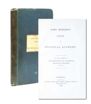 John Hopkins' Notions on Political Economy