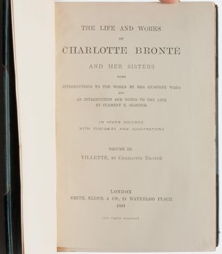The Life and Works of Charlotte Bronte and her Sisters with Introductions to the Works by Mrs. Humphry Ward (in 7 vols.)