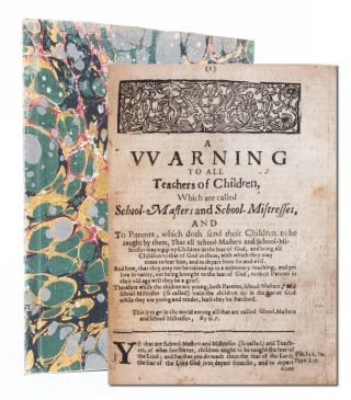Image 1 of 6 for A Warning to all teachers of children which are called school-masters and...