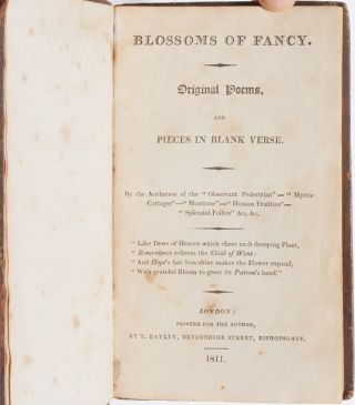 Blossoms of Fancy. Original Poems and Pieces in Blank Verse.