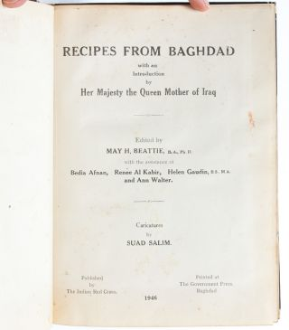 Image 4 of 7 for Recipes from Baghdad with an Introduction by Her Majesty the Queen Mother of Iraq