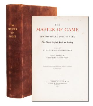 Image 1 of 8 for The Master of Game...The Oldest English Book on Hunting. With a Foreword by...