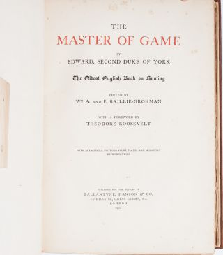 Image 6 of 8 for The Master of Game...The Oldest English Book on Hunting. With a Foreword by...