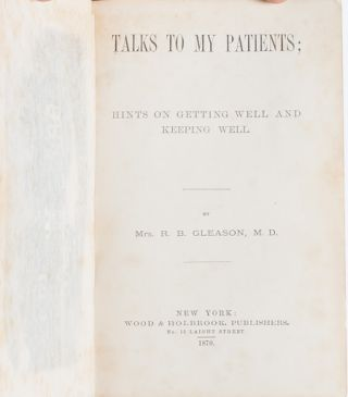 Image 5 of 9 for Talks to My Patients: Hints on Getting Well and Keeping Well
