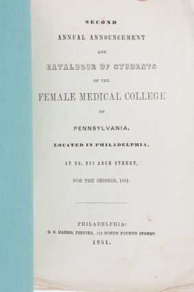 Second Annual Announcement and Catalogue of Students of the Female Medical College of Pennsylvania...For the Session 1851