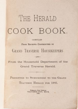 Image 4 of 7 for The Herald Cook Book. Compiled from Receipts by Grand Traverse Housekeepers