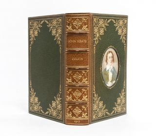 John Keats: His Life and Poetry, His Friends and Critics, and After Fame [Cosway style binding]