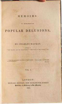 Memoirs of Extraordinary Popular Delusions (in 3 vols)