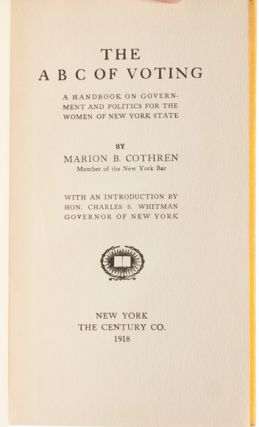 The ABC of Voting: A Handbook on Government and Politics for the Women of New York State