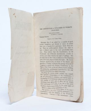 The Constitution. A Title-Deed to Woman's Franchise. A Letter to Charles Sumner. in The Golden Age Tracts. No. 2