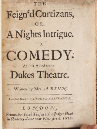 The Feign'd Curtizans, or, A Night's Intrigue. A Comedy