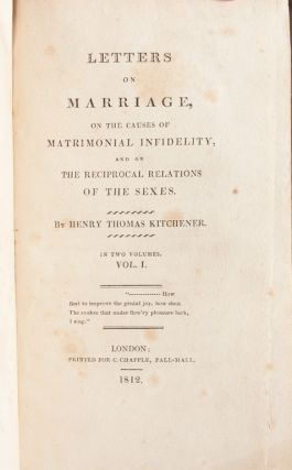 Letters on Marriage, on the Causes of Matrimonial Infidelity, and on the Reciprocal Relations of the Sexes (in 2 vols)