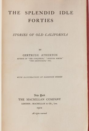 Image 5 of 8 for The Splendid Idle Forties: Stories of Old California