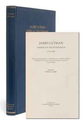 Image 1 of 7 for James Clyman: American Frontiersman 1792-1881