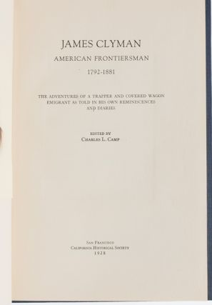 Image 5 of 7 for James Clyman: American Frontiersman 1792-1881