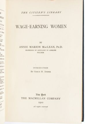 Wage-Earning Women [with] Women Workers and Society