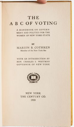 Image 4 of 7 for The ABC of Voting: A Handbook on Government and Politics for the Women of New...