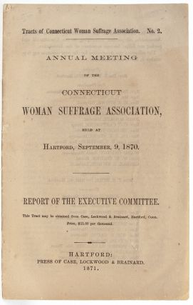 Image 1 of 6 for Annual Meeting of the Connecticut Woman Suffrage Association Held at Hartford,...