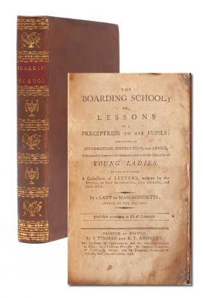 Image 1 of 8 for The Boarding School; or, Lessons of a Preceptress to her Pupils