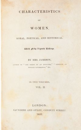 Characteristics of Women, Moral, Political and Historical with Fifty Vignette Etchings (in 2 vols.)