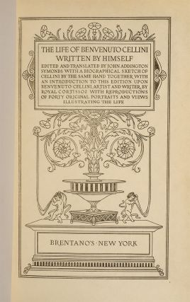 Image 2 of 4 for The Life of Benvenuto Cellini written by himself. Edited and translated by John...