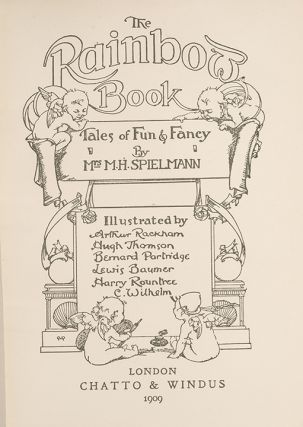 The Rainbow Book. Tales of Fun & Fancy by Mrs. M.H. Spielmann