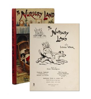 Image 1 of 4 for To Nursery Land with Louis Wain