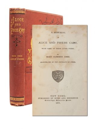 Image 1 of 8 for A Memorial of Alice and Phoebe Cary. With Some of Their Later Poems