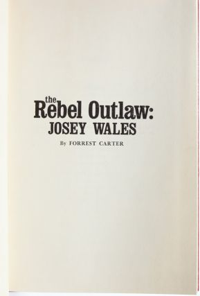 Image 6 of 8 for The Rebel Outlaw: Josey Wales