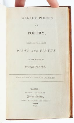 Select Pieces of Poetry Intended to Promote Piety and Virtue in the Minds of Young People (Family Presentation Copy)