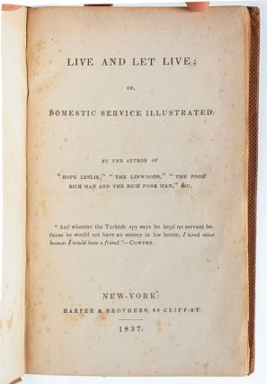 Live and Let Live; or Domestic Service Illustrated