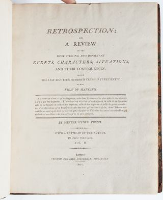 Retrospection. Or, a Review of the Most Striking and Important Events, Characters, Situations and their Consequences which the last Eighteen Hundred Years have Presented to the View of Mankind (in 2 vols.)