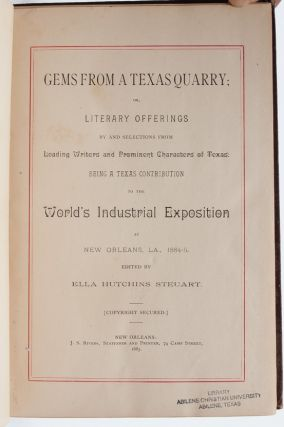 Gems from a Texas Quarry...Being a Texas Contribution to the World's Industrial Exhibition