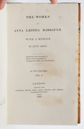 The Works of Anna Laetitia Barbauld with a Memoir (in 2 vols)