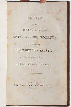 Image 4 of 7 for Report of the Boston Female Anti Slavery Society; with a concise Statement of...