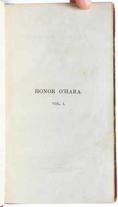 Image 4 of 10 for Honor O'Hara, a Novel in Three Volumes