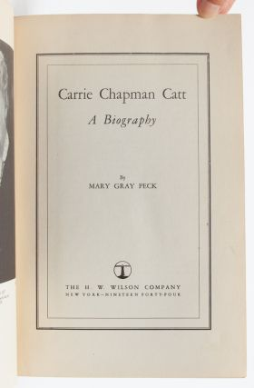 Image 4 of 7 for Carrie Chapman Catt, A Biography (First Edition Presentation Copy
