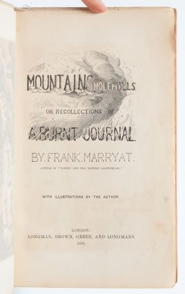 Mountains and Molehills, or Recollections of a Burnt Journal
