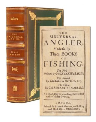 Image 1 of 8 for The Universal Angler, Made so by Three Books of Fishing. [The Compleat Angler,...