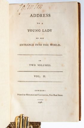 Address to a Young Lady on Her Entrance into the World (in 2 vols.)